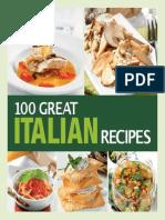 100 Great Italian Recipes Delicious Recipes for More Than 100 Italian Favorites.pdf