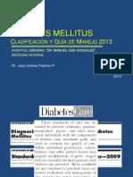 3. Diabetes Mellitus Clasificacion y Guia de Manejo 2013.pptx