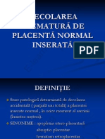 Decolarea Prematura de Placenta Normal Inserata e
