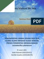 Pengolahan Limbah Pertanian Dan Gulma Menjadi Silase Dengan