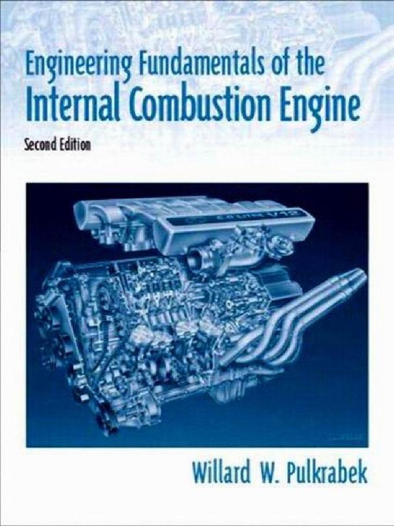 Engineering Fundamentals of the Internal Combustion Engine - Willard W.  Pulkrabek.pdf | Internal Combustion Engine | Cylinder (Engine)