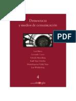 Democracia cercada. Política y políticos en el espacio mediático. En IEDF, Democracia y medios, 2004.pdf