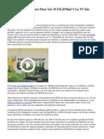 3 Aplicaciones Para Ver El Fútbol Y La TV Sin costo.