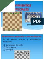 AJEDREZ_VmovimientosEspeciales.pptx