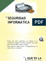 SEGURIDAD INFORMÁTICA1.pptx