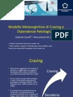 SITCC2014 - Caselli - Modello Metacognitivo Di Craving