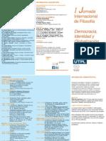 I Jornada Internacional de Filosofía Democracia, Identidad y Globalización