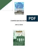 John Le Carré - O Espião Que Saiu Do Frio.pdf