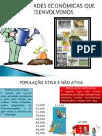 atividadeseconmicasquedesenvolvemos1-110602035540-phpapp02.ppt