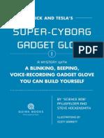 Cyborg Glove ExcerptNick and Tesla's Super Cyborg Gadget Glove [Excerpt]