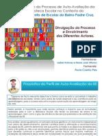 Apresentacao PDF- Integracao Do Processo de Auto-Avaliacao Da Biblioteca Escolar
