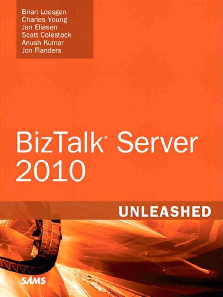 BizTalk.Server.2010.Unleashed.pdf | Windows Communication Foundation | Xml  Schema