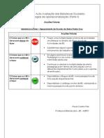 Modelo de Auto-Avaliação das Bibliotecas Escolares - Metodologias de Operacionalização - Acções Futuras