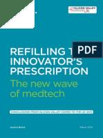 Refilling the Innovator's Prescription