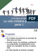 la_vida_cristiana_practica_parte_1.ppt