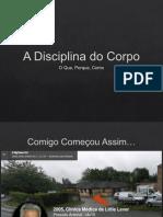 A Disciplina do Corpo.ppsx