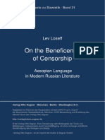 On the Beneficence of Censorship - Aesopian Language in Modern Russian Literature