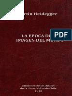 Heidegger, Martin - La epoca de la imagen del mundo.pdf