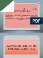 PROYECTO AVANZANDO CON LAS TIC EN LECTO-ESCRITURA.pptx
