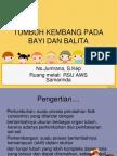 TUMBUH_KEMBANG_PADA_BAYI_DAN_BALITA1.ppt