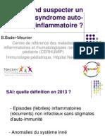 2014_seminaire_national_BADER MEUNIER_syndrome_autoinflammatoire_pediatrie_FMF_HyperIgD_TRAPS.pdf