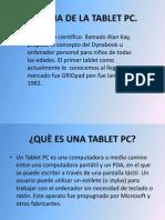 historiadelatabletpc-110812105611-phpapp01