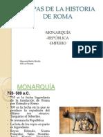 etapasdelahistoriaderoma-110308112716-phpapp02.ppt