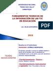 FUNDAMENTOS_TEORICOS_DE_LA_INTEGRACION_DE_LAS_TIC_EN_EDUCACION.ppt