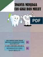 Slide Show - kesehatan gigi dan mulut Damarani Sidawati 2B