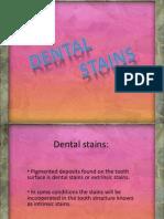 Dental Stain