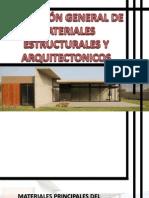 DESCRIPCIÓN GENERAL DE MATERIALES ESTRUCTURALES Y ARQUITECTONICOS.pptx
