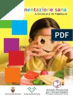 Alimentazione Sana a Scuola e in Famiglia