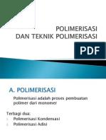 Polimerisasi Dan Teknik Polimerisasi Ppt