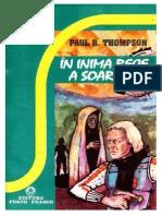 Paul b Thompson in Inima Rece a Soarelui