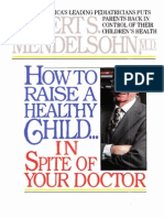 -How-to-raise-a-healthy-child-in-spite-of-your-doctor.pdf