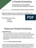 Resource Oriented Scheduling