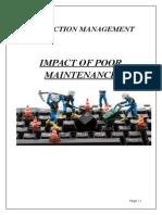 Impact of Poor Maintenance!