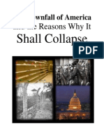 The Downfall of America and the Reasons Why It Shall Collapse (Part 1 of 2) (End of America)