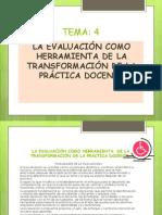 La evaluación como herramienta  de la transformación de.pptx