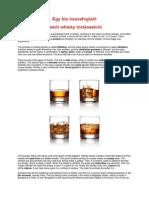 Egy Kis Összefoglaló a Skót Whisky Történetéről