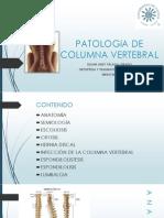 PATOLOGIA DE COLUMNA VERTEBRAL.pptx
