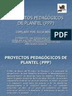 PROYECTOS PEDAGÓGICOS DE PLANTEL (PPP).ppt