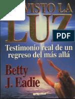 6818847-He-visto-la-luz-Betty-J-Eadie.pdf
