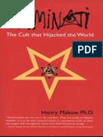 Illuminati - The Cult That Hijacked the World (2008) Henry Makow