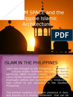 MUSLIM SPACE and the Philippine Islamic Architecture