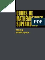 Cours de Mathématiques Supérieures - Tome III - Première Partie.[Vladimir.Smirnov]