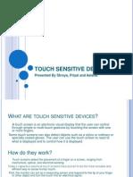 Touch Sensitive Devices
