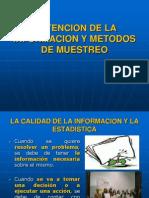 OBTENCION DE LA INFORMACION Y METODOS DE MUESTREO.ppt