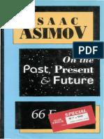 Isaac Asimov 66 Essays on the Past, Present Future
