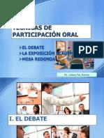 TÉCNICAS DE PARTICIPACIÓN ORAL - Debate-Exposición-Mesa-Redonda.ppt